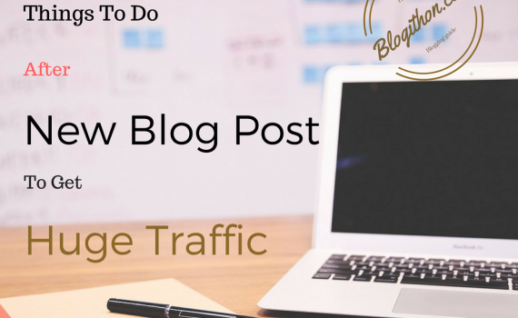 Things to do on blog post for huge traffic